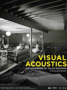 Julius Shulman: Visual Acoustics