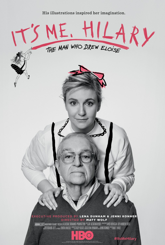its_me_hilary_the_man_who_drew_eloise_poster-lena-dunham