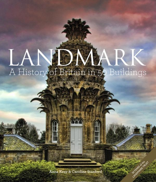 Landmark-a-history-of-britian-in-50-buildings-book-cover