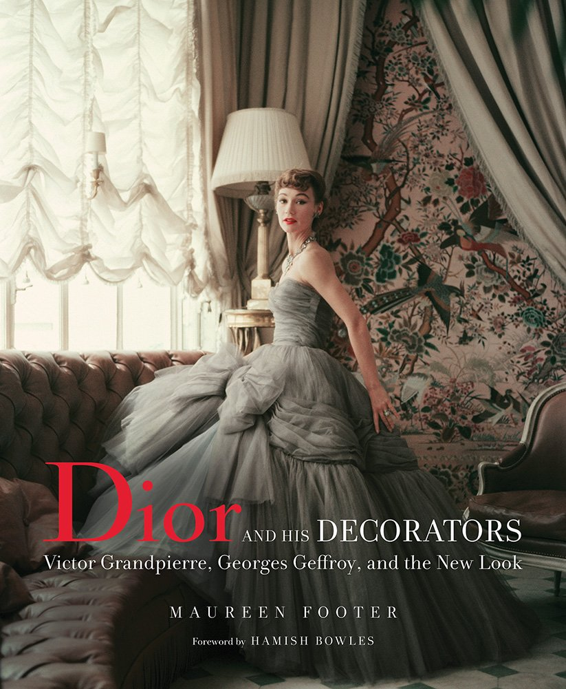 Dior and His Decorators Book Cover