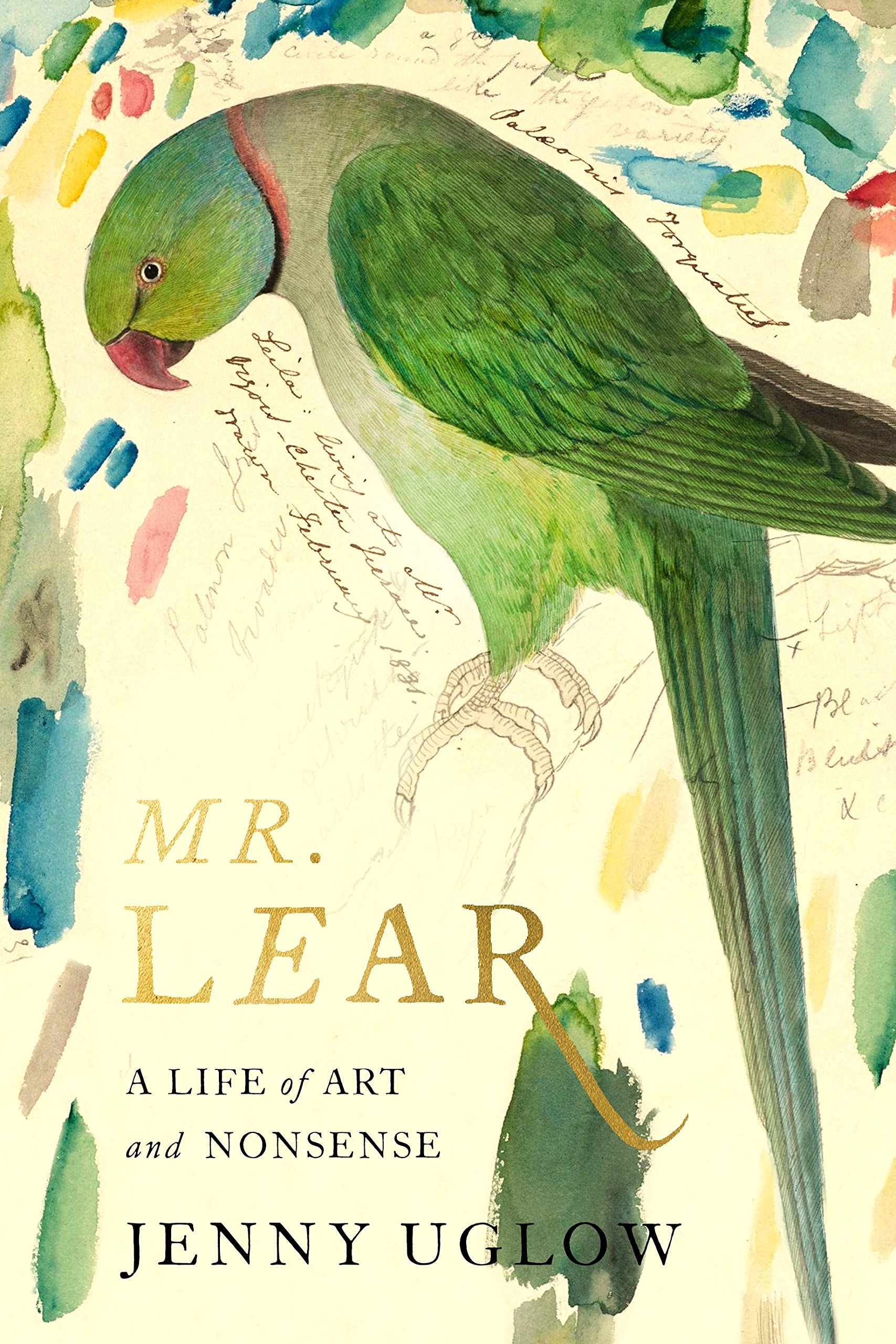 Mr. Lear a Life of Art and Nonsense By Jenny Uglow Book Cover