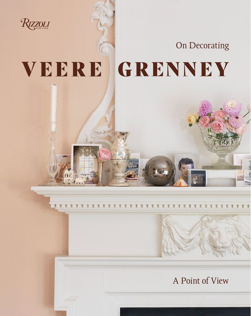 Veere Grenney A Point Of View: On Decorating