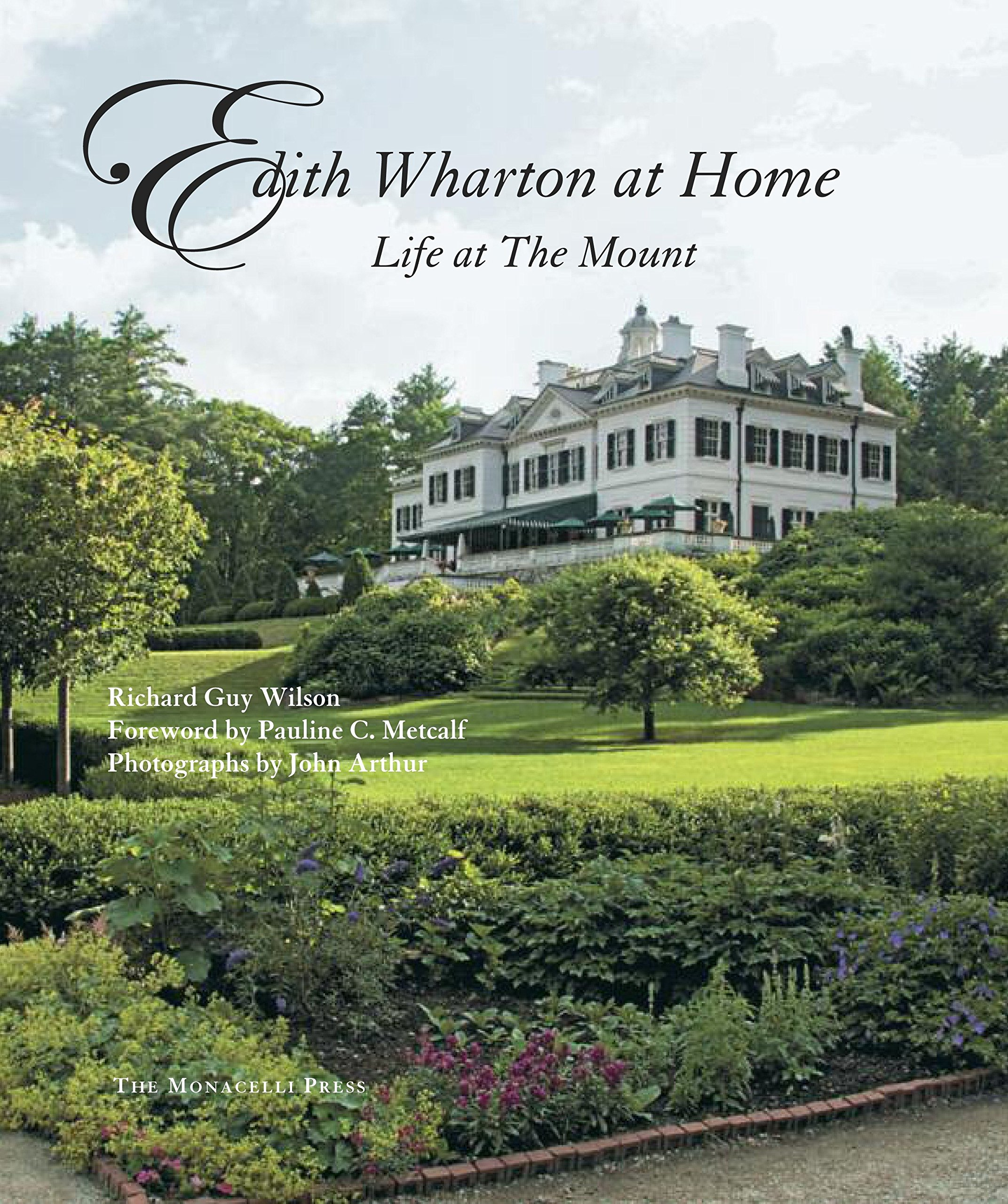 Edith Wharton Home: Life at the Mount by Richard Guy Wilson