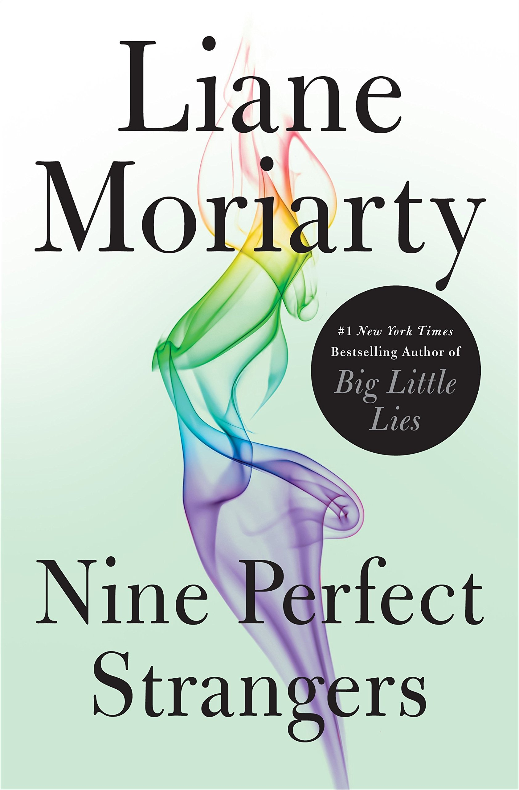Nine Perfect Strangers but Liane Moriarty