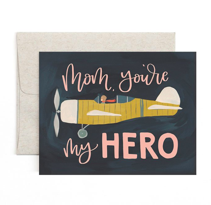 Mother's Day Airplane Greeting Card Mom, You're My Hero