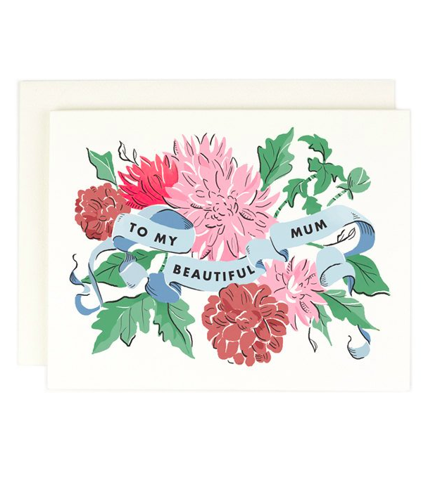To My Beautiful Mum Greeting Card Mother's Day
