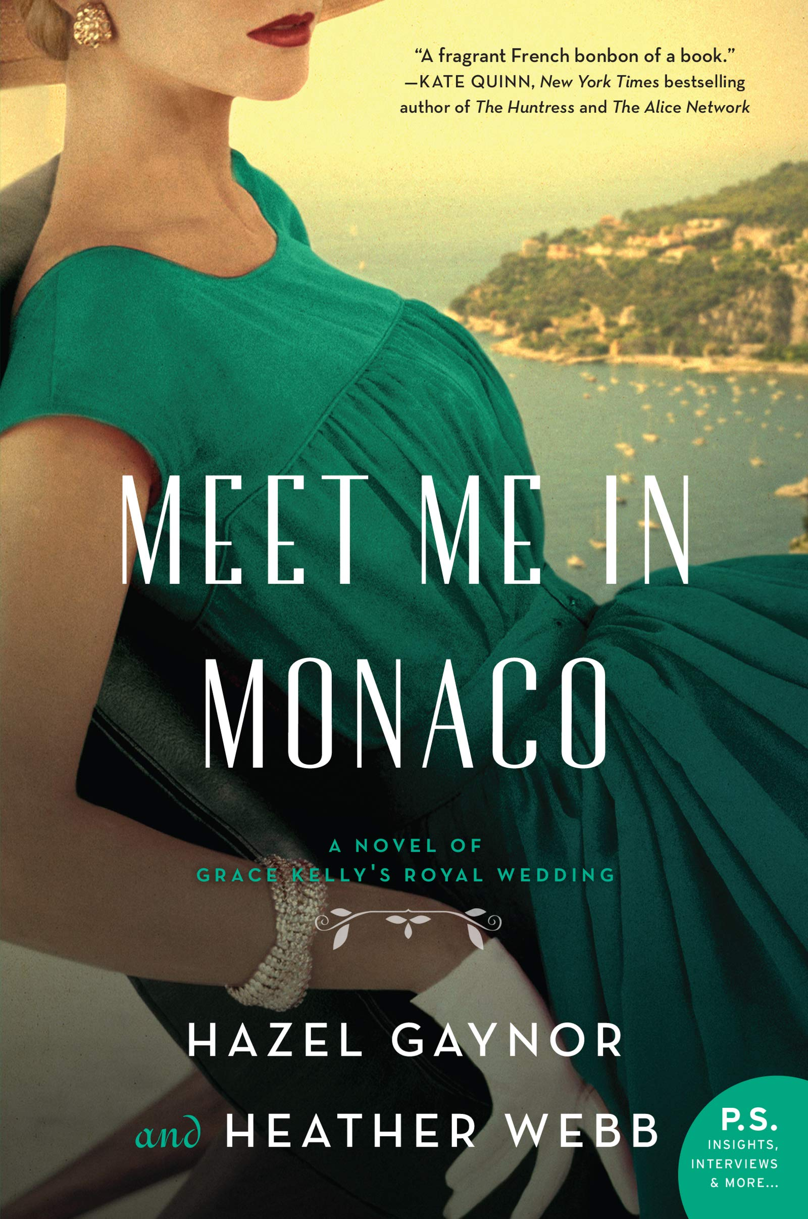 Meet Me in Monaco: A Novel