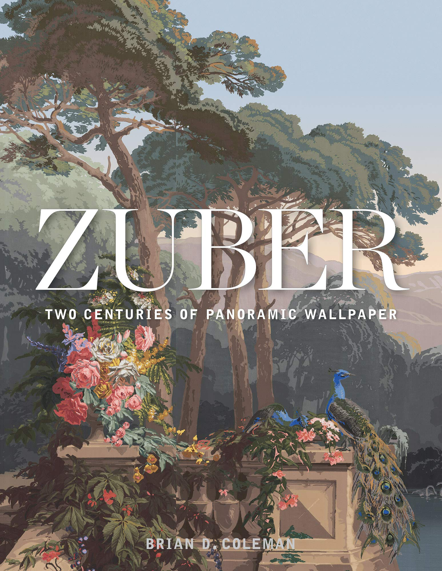 Zuber: Two Centuries of Panoramic Wallpapers