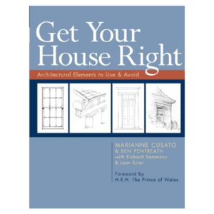 Get Your House Right: Architectural Elements to Use and Avoid
