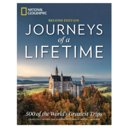 Journeys of a Lifetime: 500 of the World's Greatest Trips