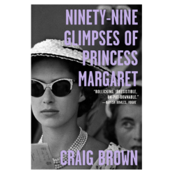 Ninety Nine Glimpses of Princess Margaret